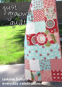 JUST GROWING QUILT