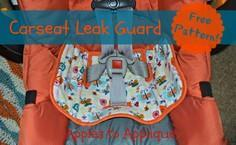 Carseat Leak Guard Tutorial