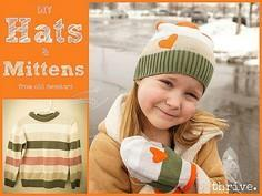 Make mittens & hats from old