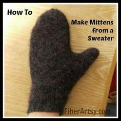 Make Mittens from an Old Sweater!