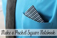 Father's Day Craft: Make a Pocket Square Notebook