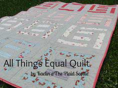 All Things Equal Quilt