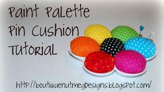 ~Paint Palette Pin Cushion Tutorial~