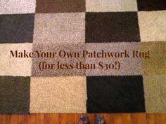 Make Your Own Patchwork Rug (for less than $30!)